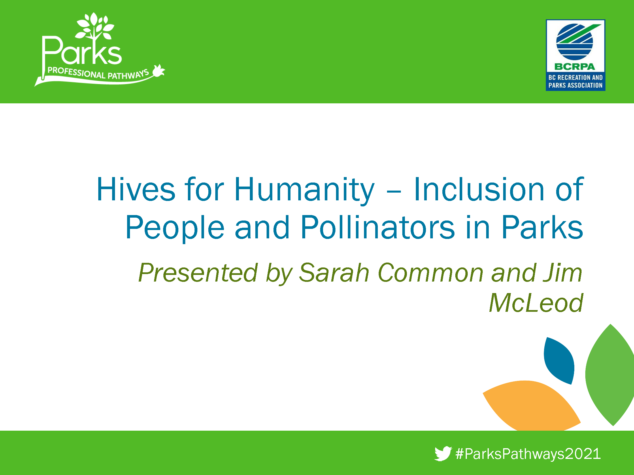 Hives for Humanity - Inclusion of People and Pollinators in Parks