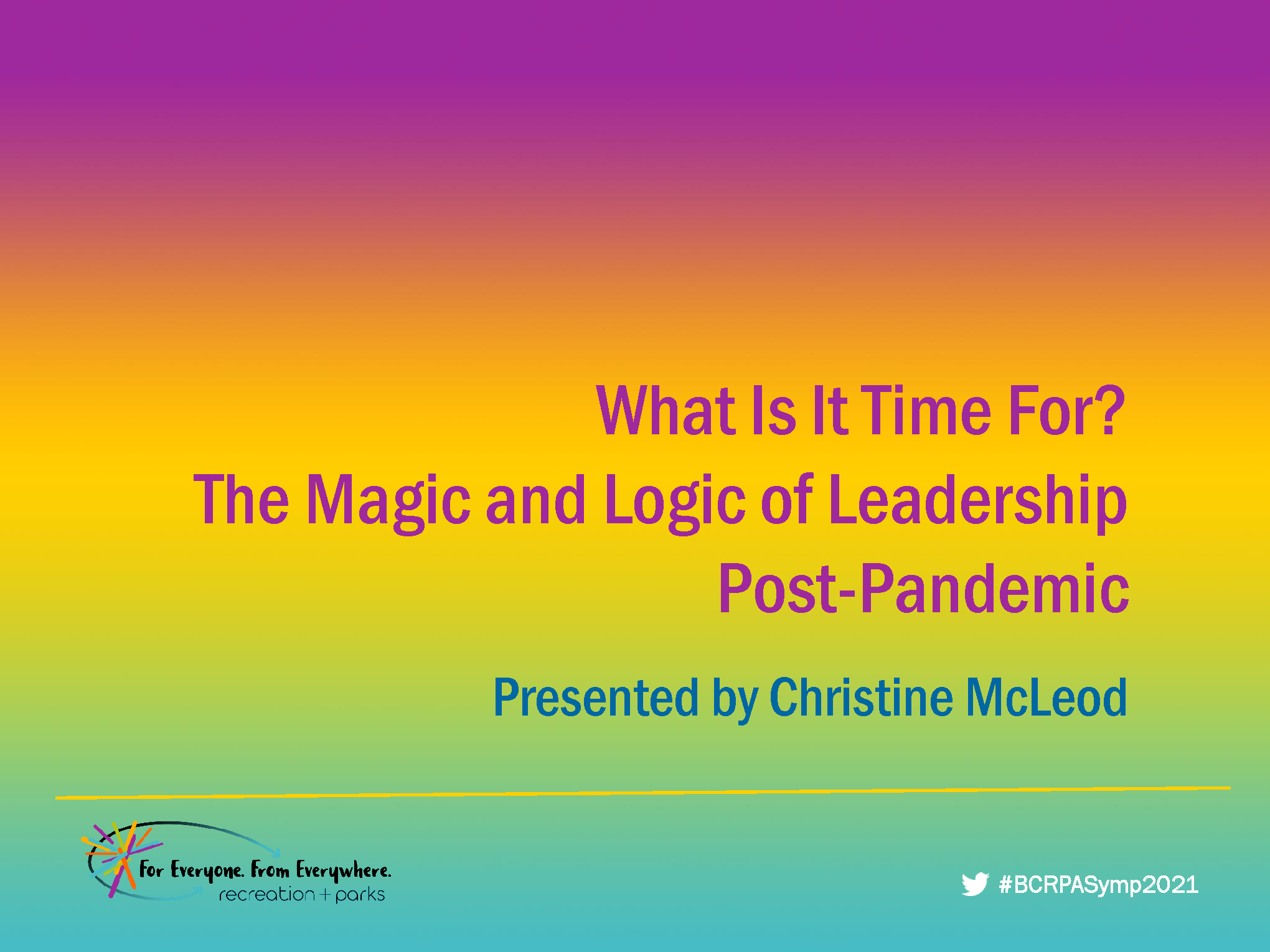 What Is It Time For? The Magic and Logic of Leadership Post-Pandemic